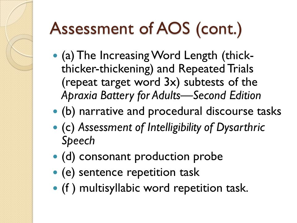 Assessment of AOS (cont.)