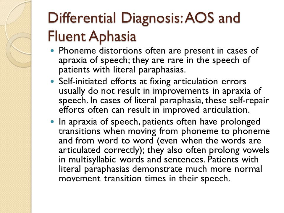 Differential Diagnosis: AOS and Fluent Aphasia