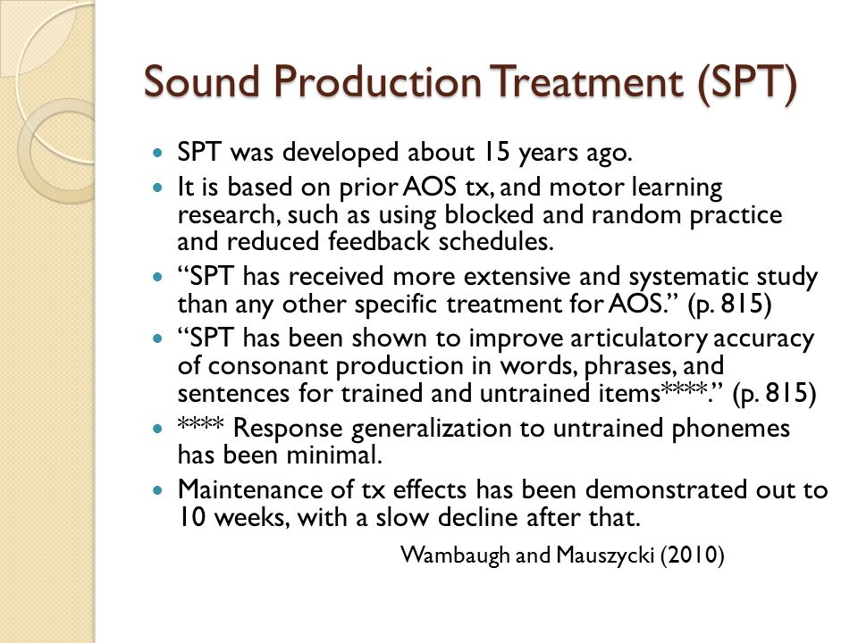 Sound Production Treatment (SPT)