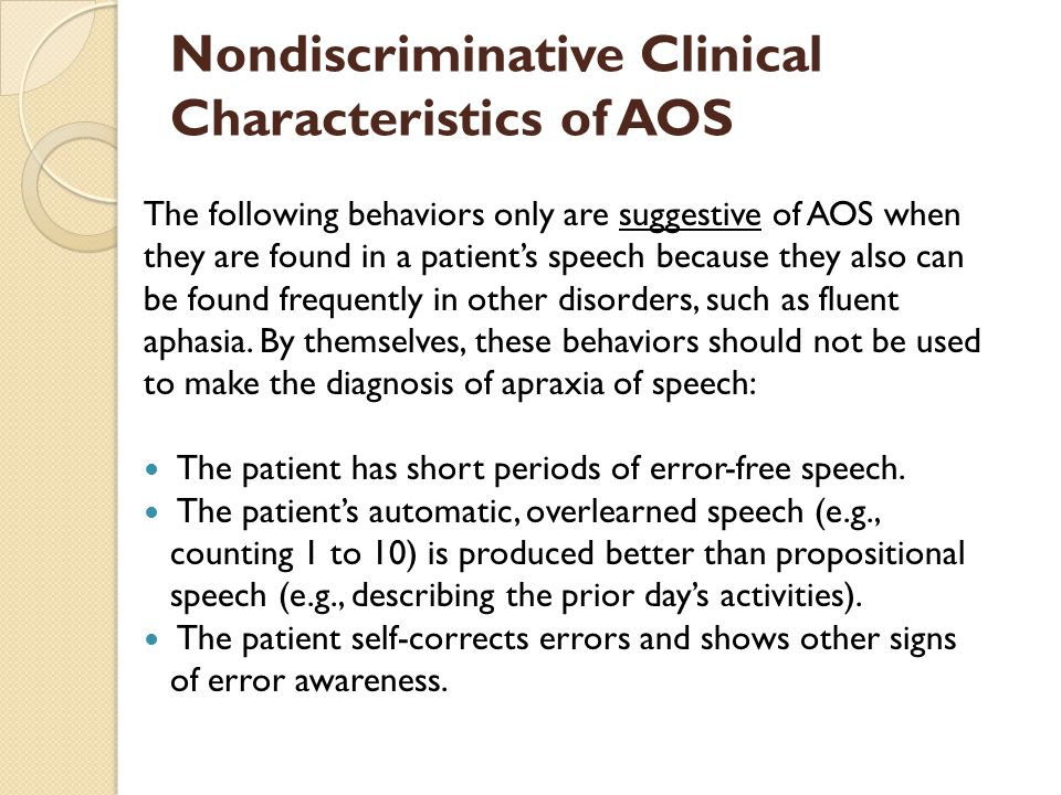 Nondiscriminative Clinical Characteristics of AOS