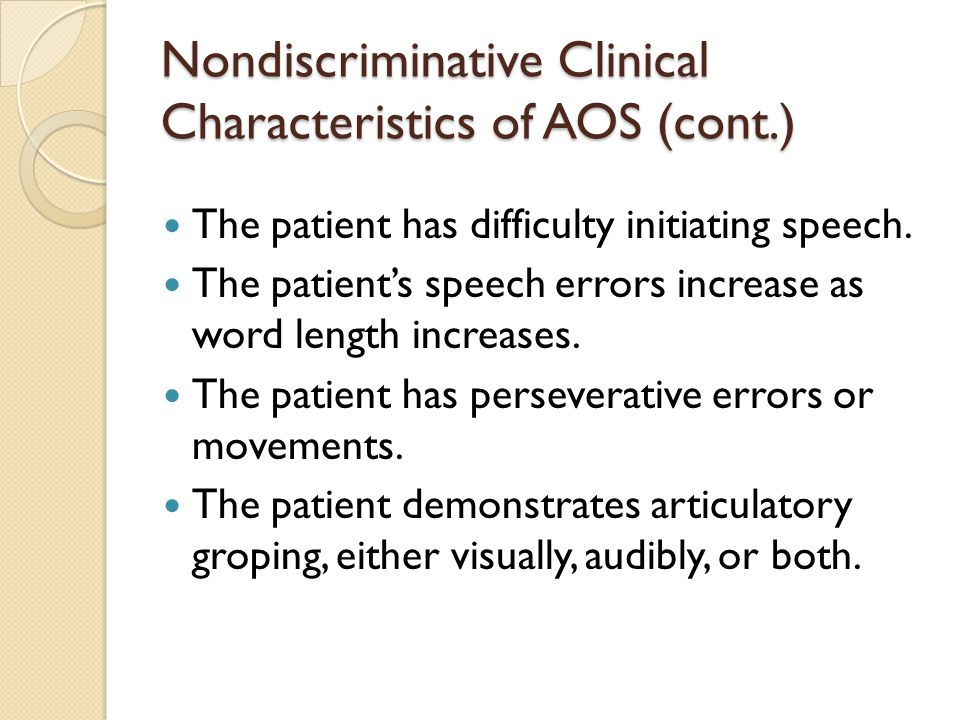 Nondiscriminative Clinical Characteristics of AOS (cont.)