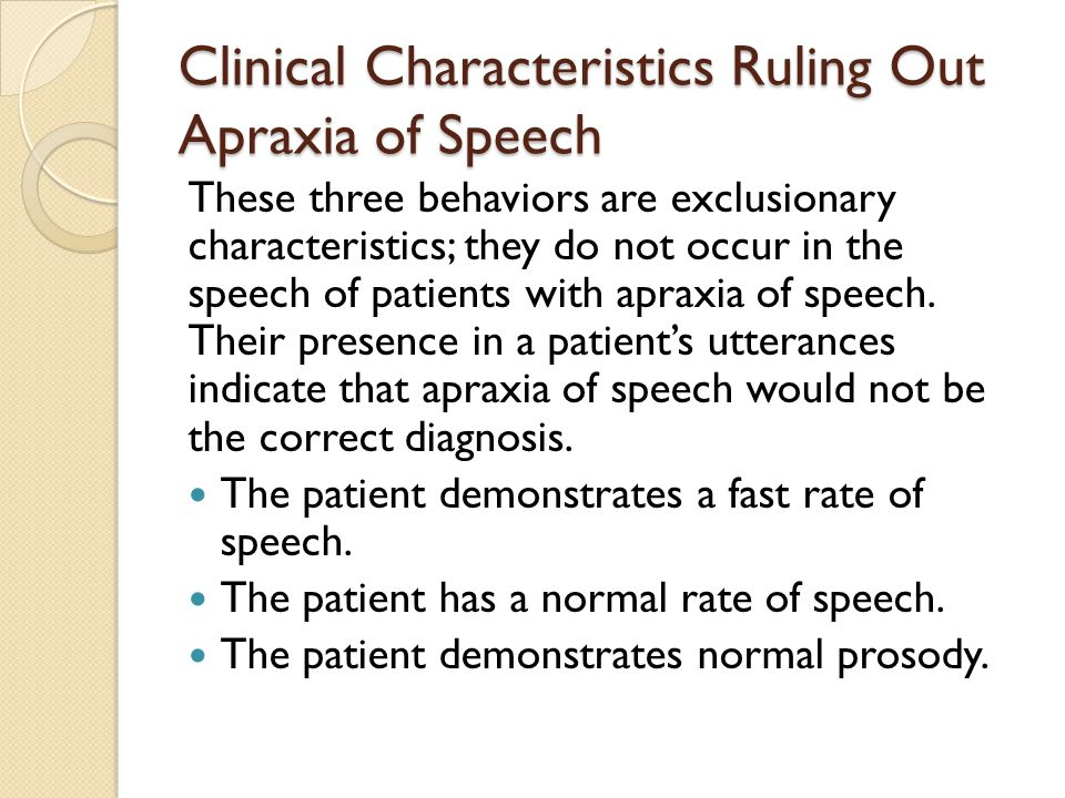 Clinical Characteristics Ruling Out Apraxia of Speech