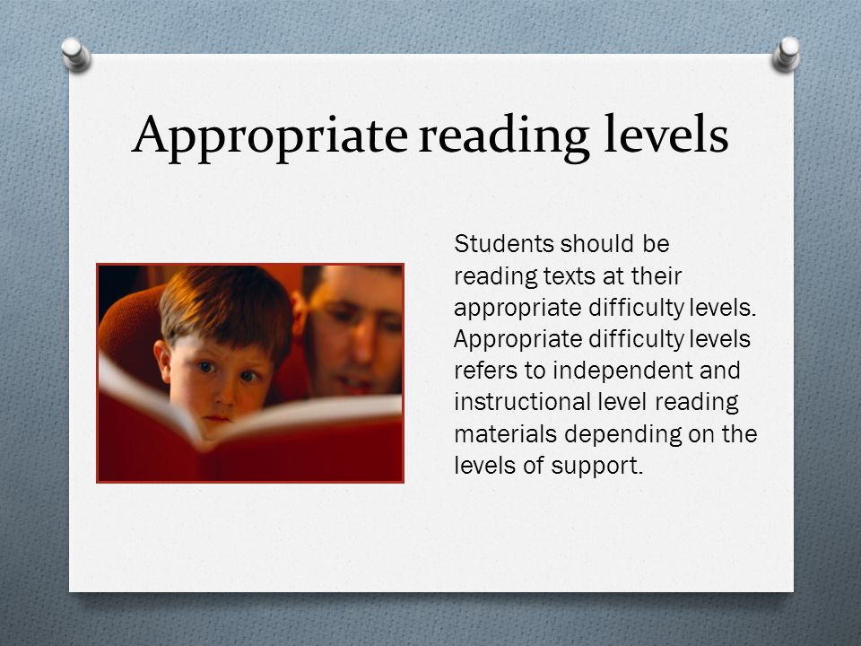 Appropriate reading levels
