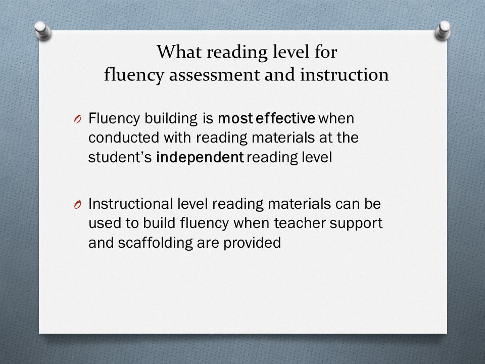 What reading level for fluency assessment and instruction