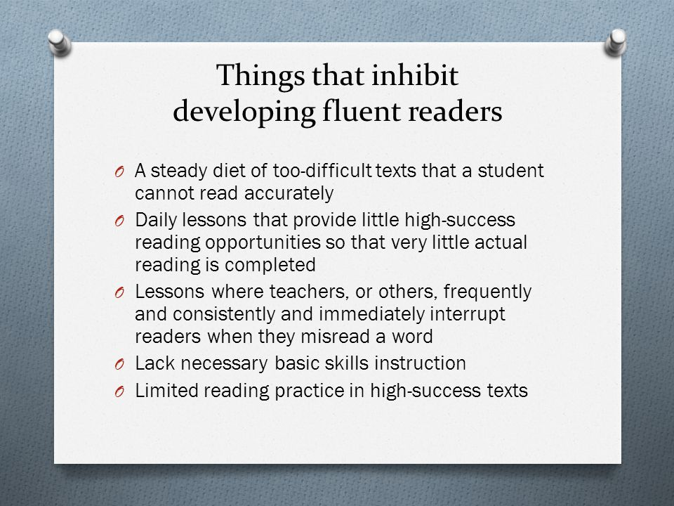 Things that inhibit developing fluent readers