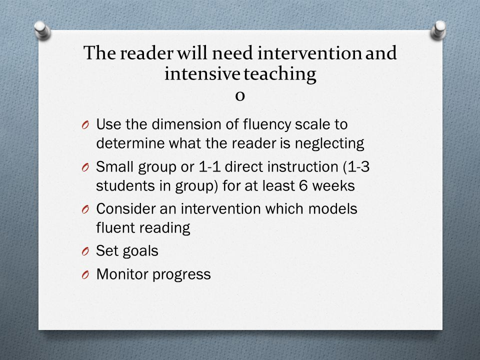 The reader will need intervention and intensive teaching 0