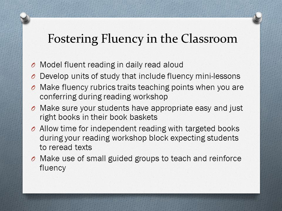 Fostering Fluency in the Classroom