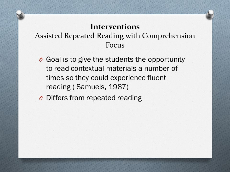 Interventions Assisted Repeated Reading with Comprehension Focus