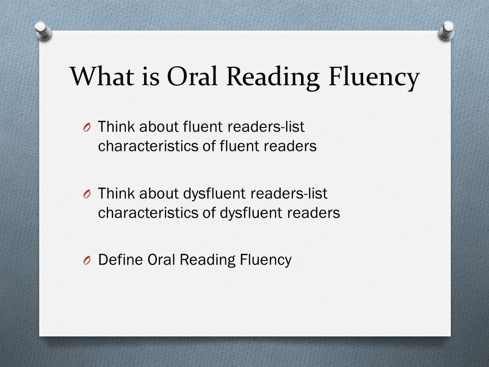 What is Oral Reading Fluency