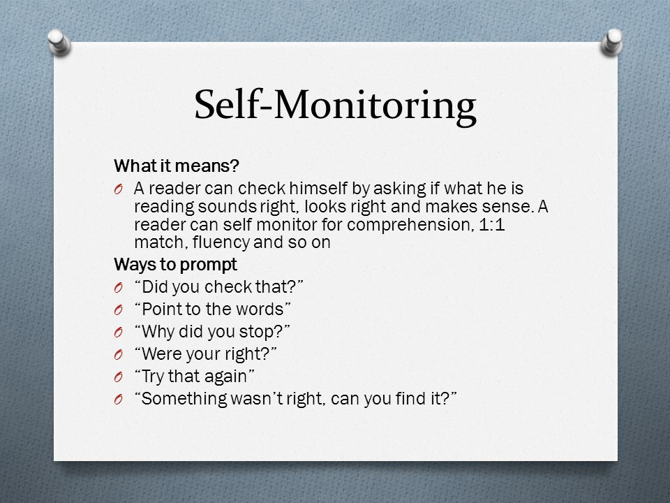 Self-Monitoring What it means