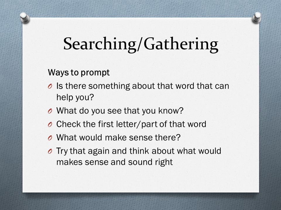 Searching/Gathering Ways to prompt