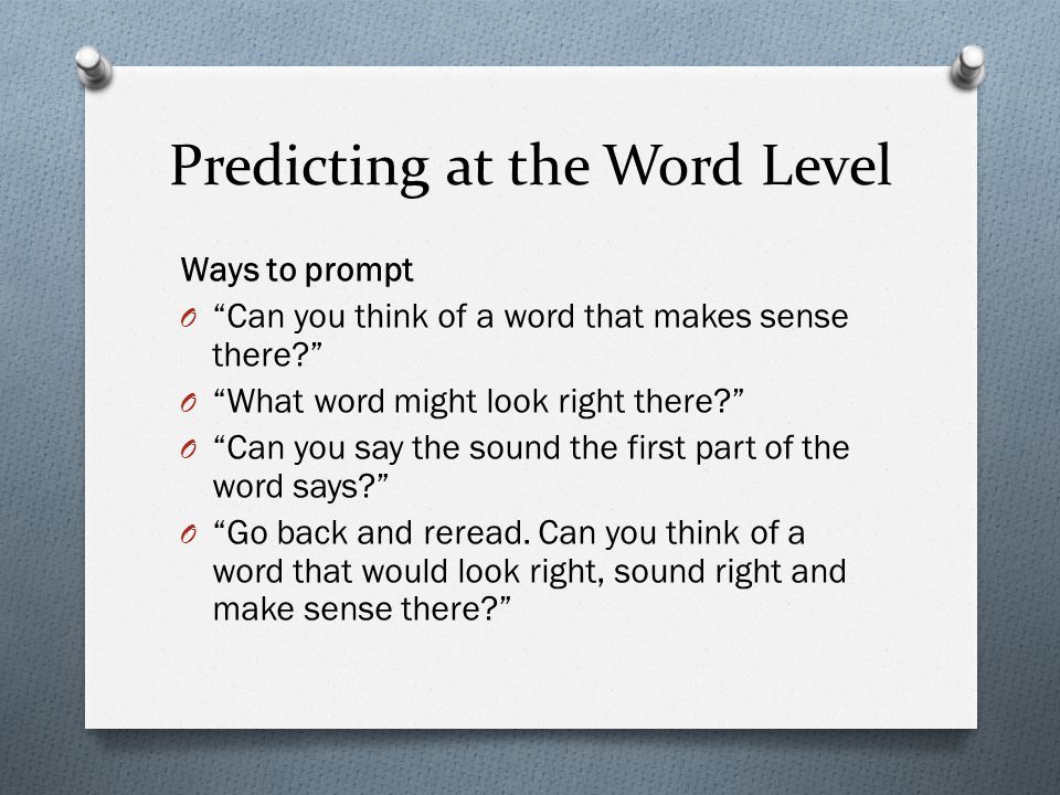 Predicting at the Word Level