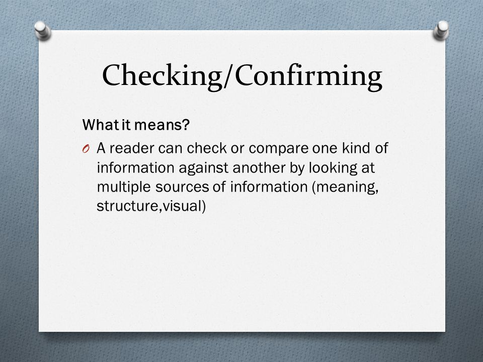Checking/Confirming What it means