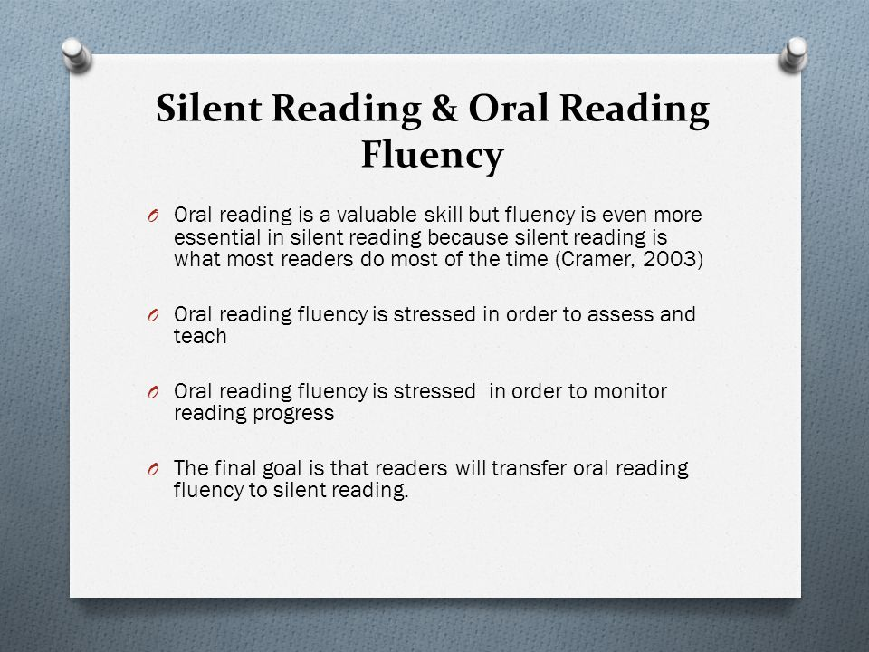 Silent Reading & Oral Reading Fluency