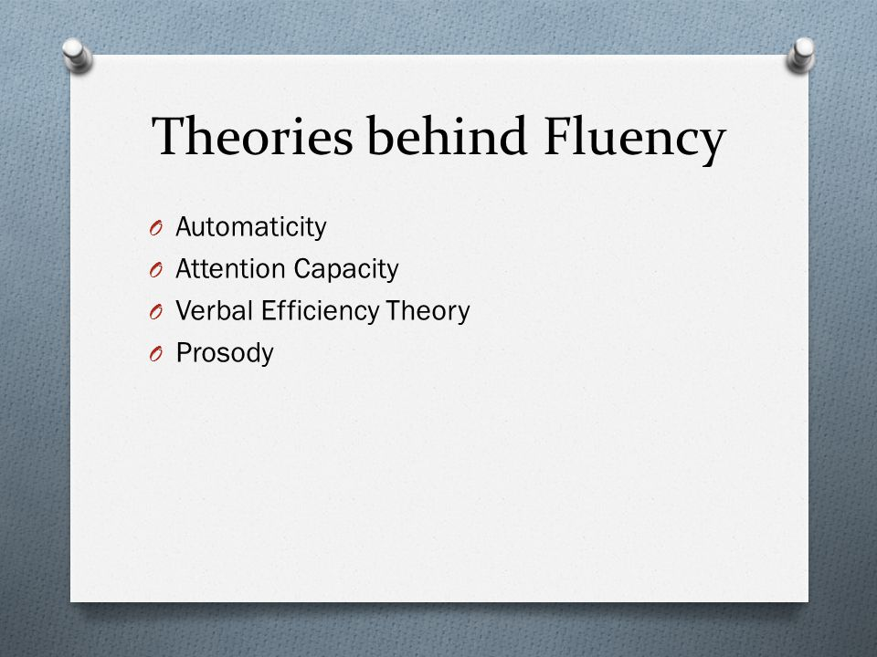 Theories behind Fluency