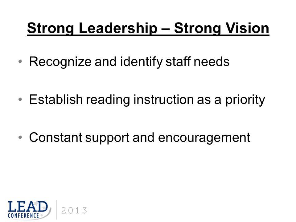 Strong Leadership – Strong Vision