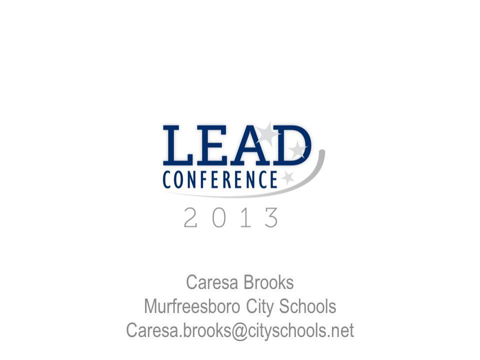 Caresa Brooks Murfreesboro City Schools Caresa.brooks@cityschools.net