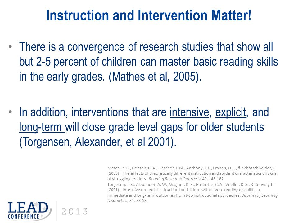 Instruction and Intervention Matter!