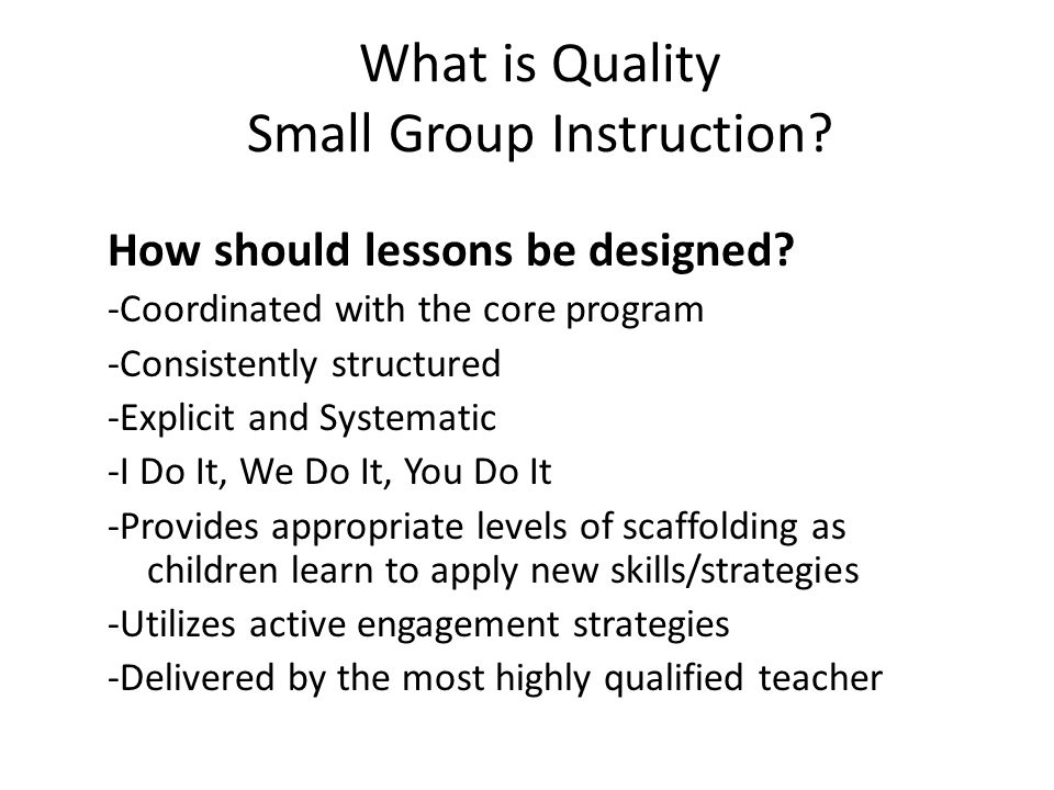 What is Quality Small Group Instruction