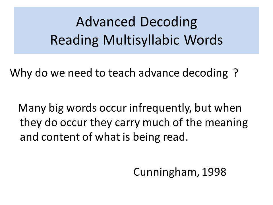 Advanced Decoding Reading Multisyllabic Words