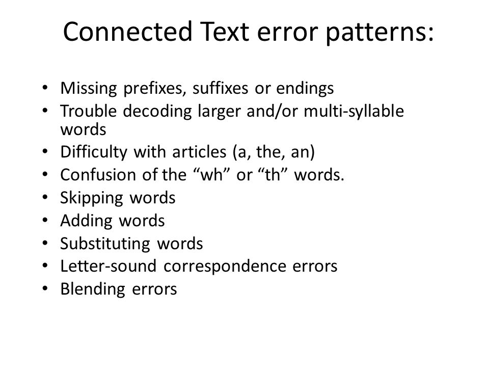 Connected Text error patterns: