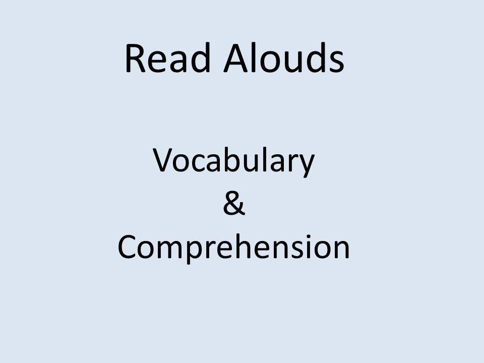 Read Alouds Vocabulary & Comprehension