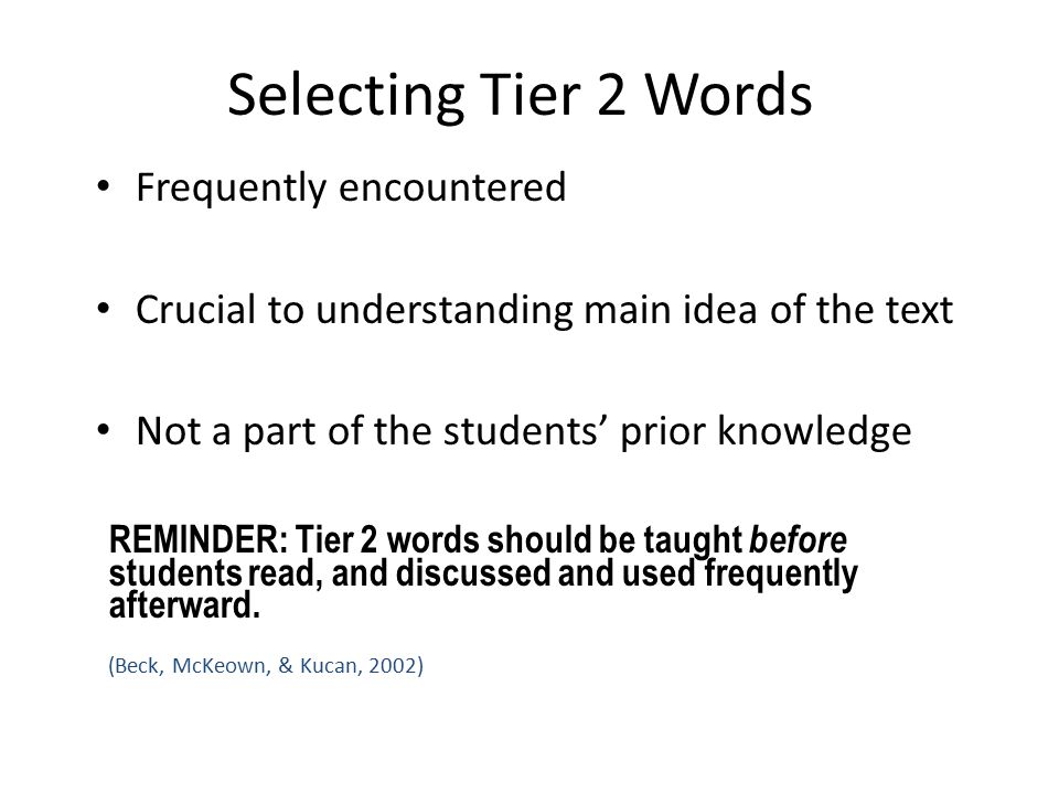 Selecting Tier 2 Words Frequently encountered