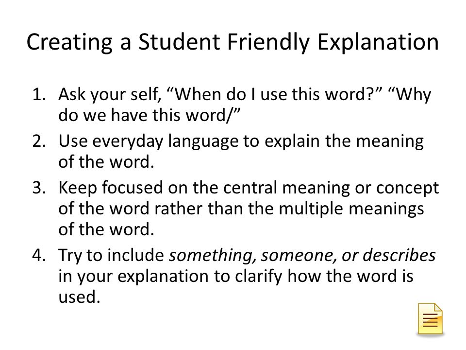 Creating a Student Friendly Explanation