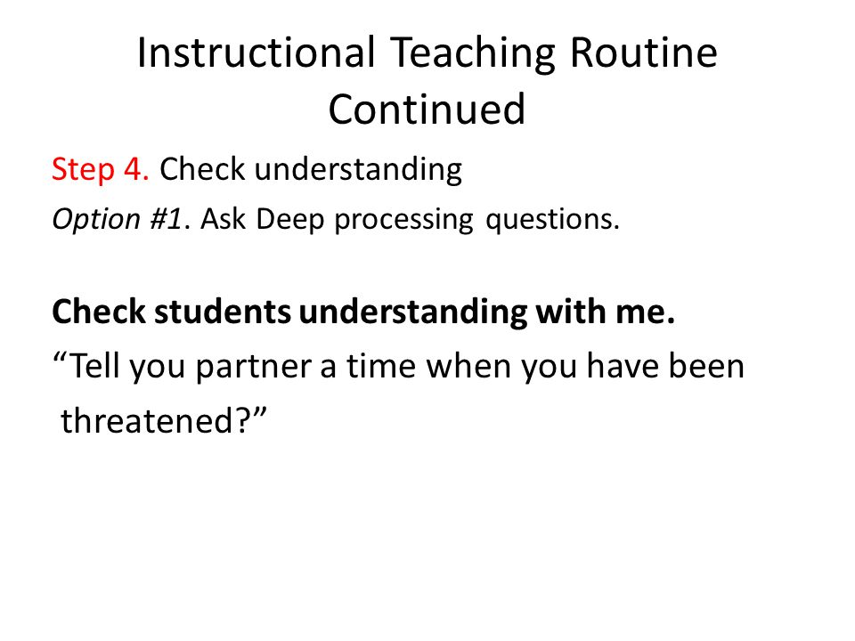 Instructional Teaching Routine Continued