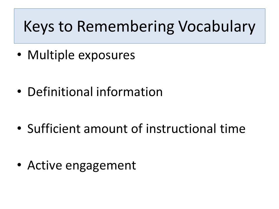 Keys to Remembering Vocabulary