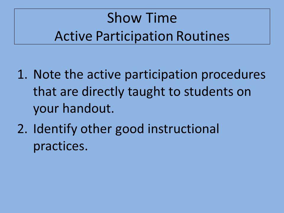 Show Time Active Participation Routines
