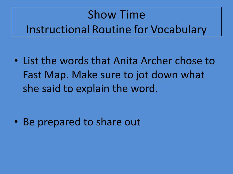 Show Time Instructional Routine for Vocabulary