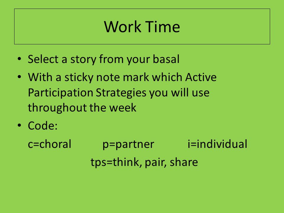 Work Time Select a story from your basal