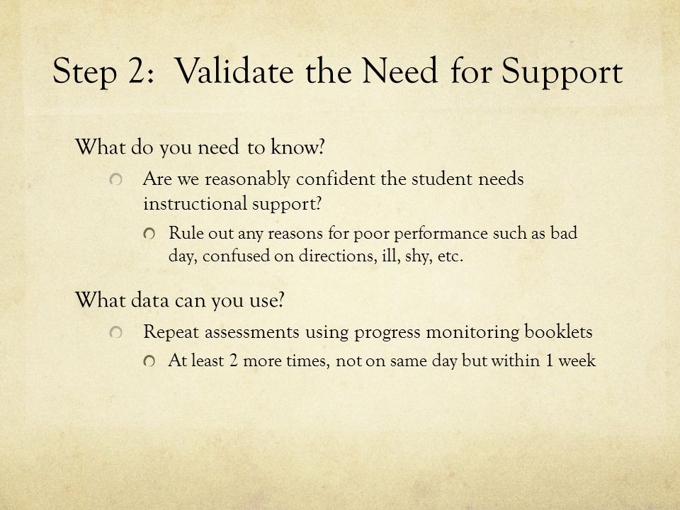 Step 2: Validate the Need for Support