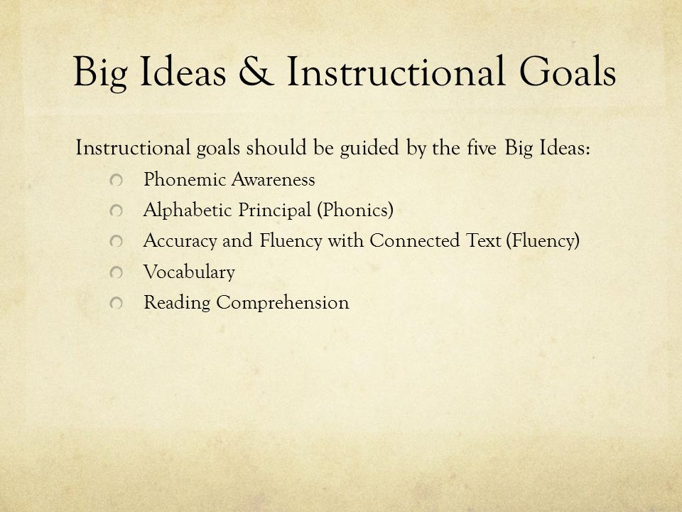 Big Ideas & Instructional Goals