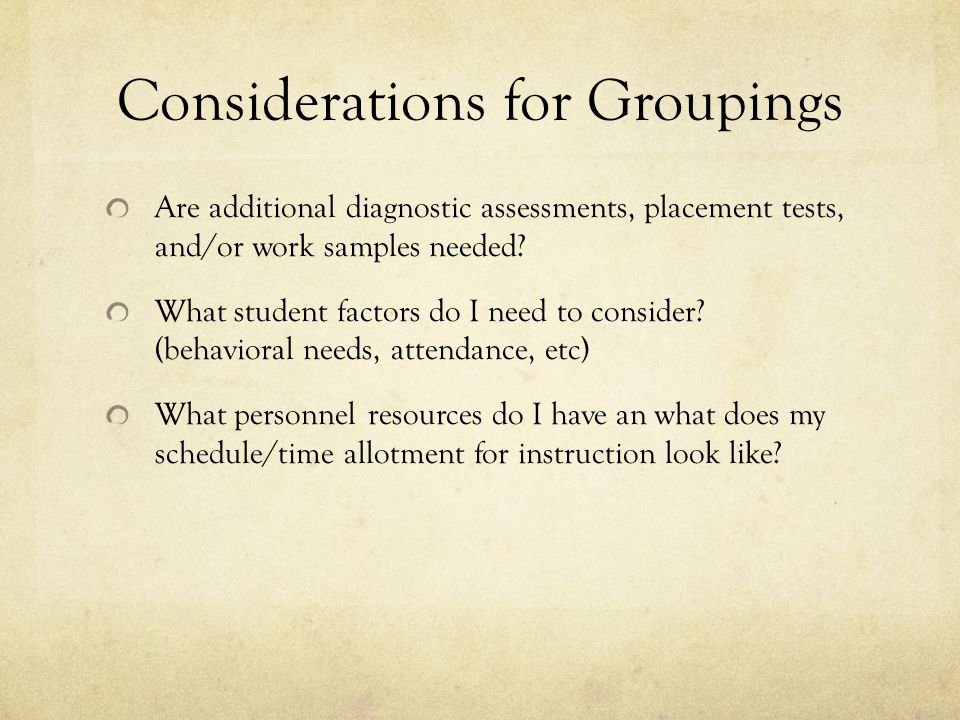 Considerations for Groupings