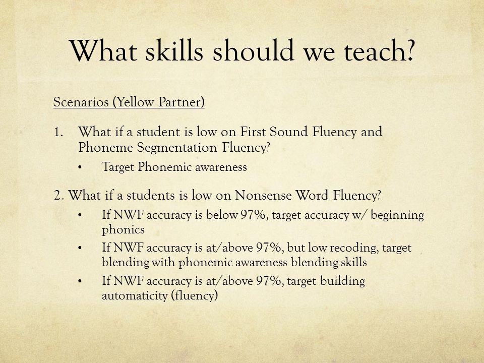 What skills should we teach