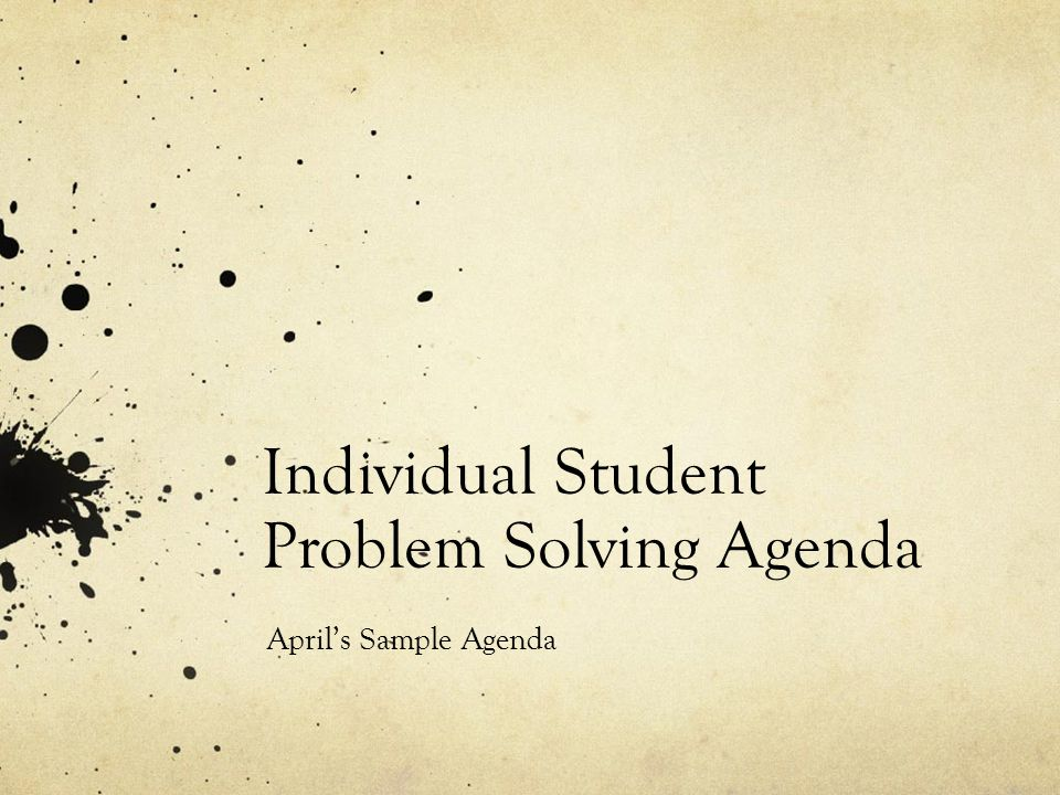 Individual Student Problem Solving Agenda