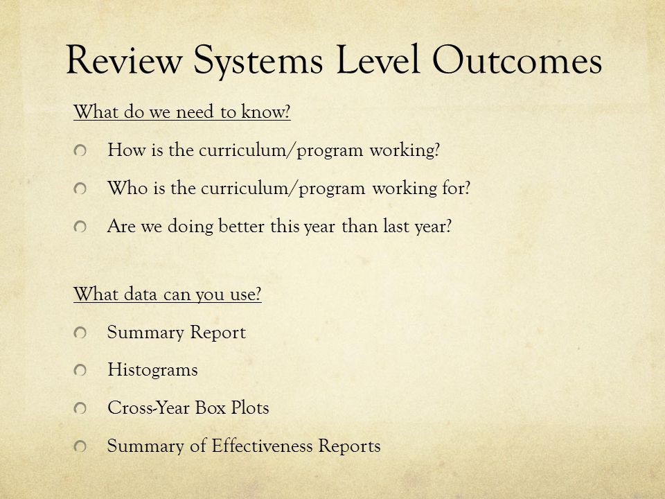 Review Systems Level Outcomes