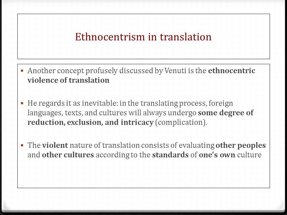 Ethnocentrism in translation