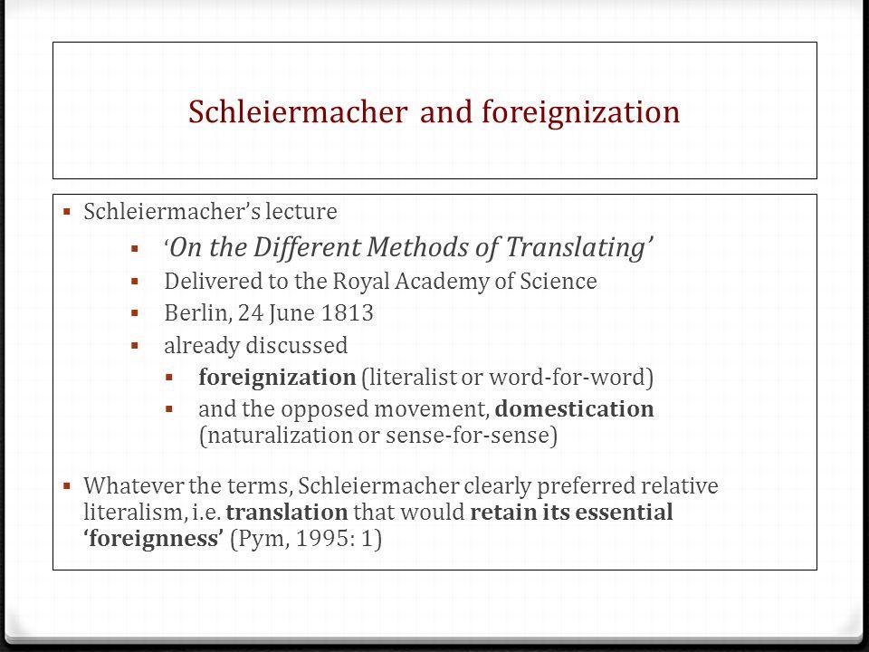 Schleiermacher and foreignization