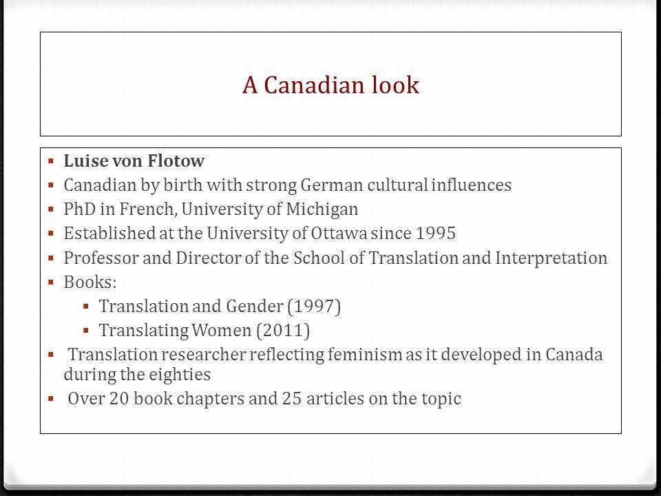 A Canadian look Luise von Flotow