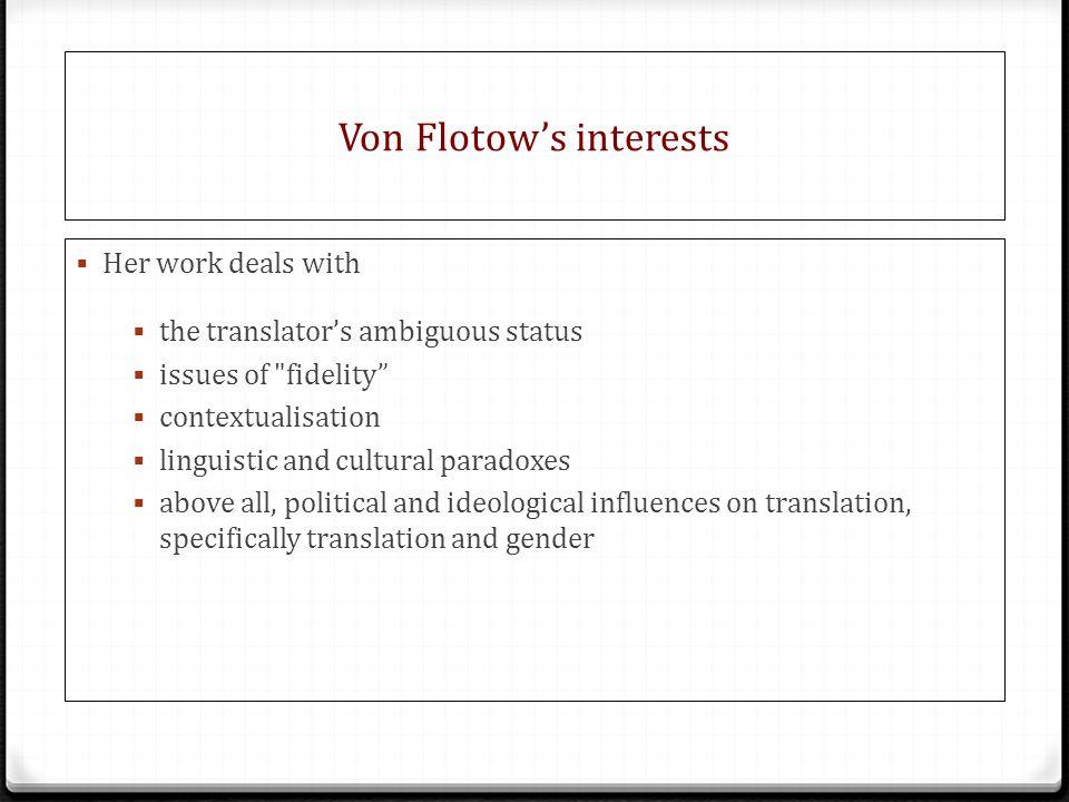 Von Flotow's interests