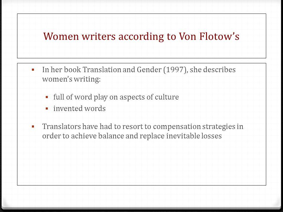 Women writers according to Von Flotow's