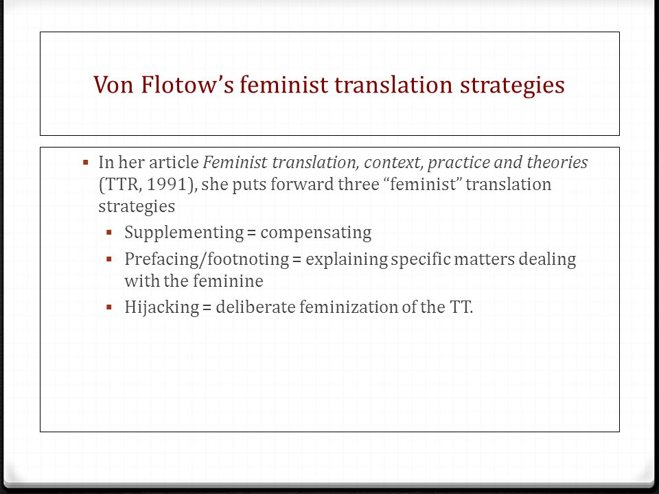 Von Flotow's feminist translation strategies