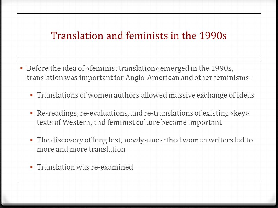 Translation and feminists in the 1990s