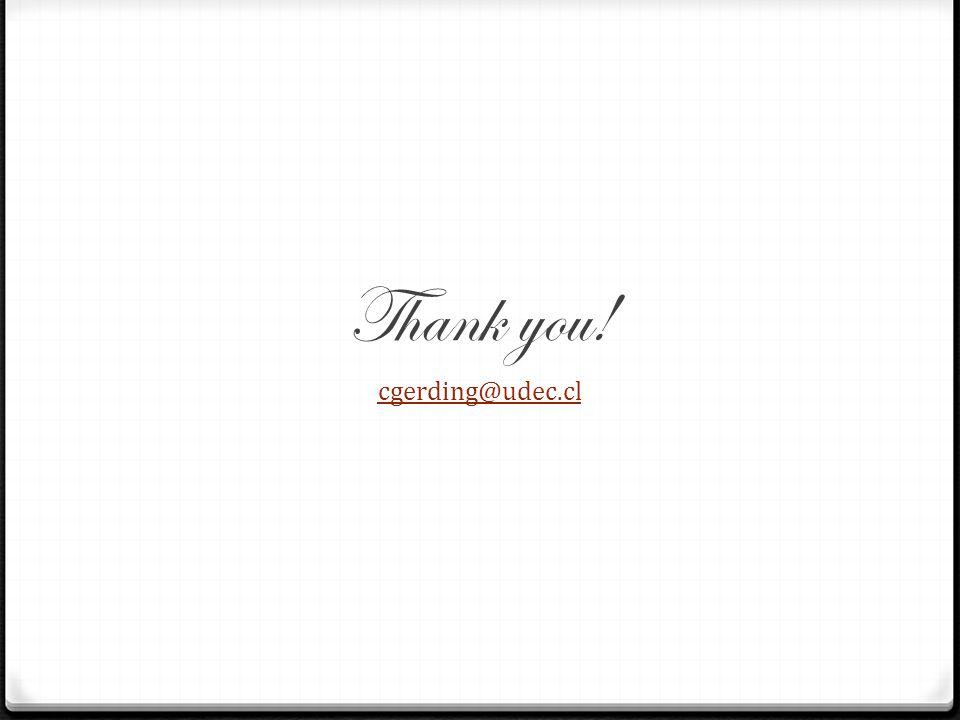 Thank you! cgerding@udec.cl