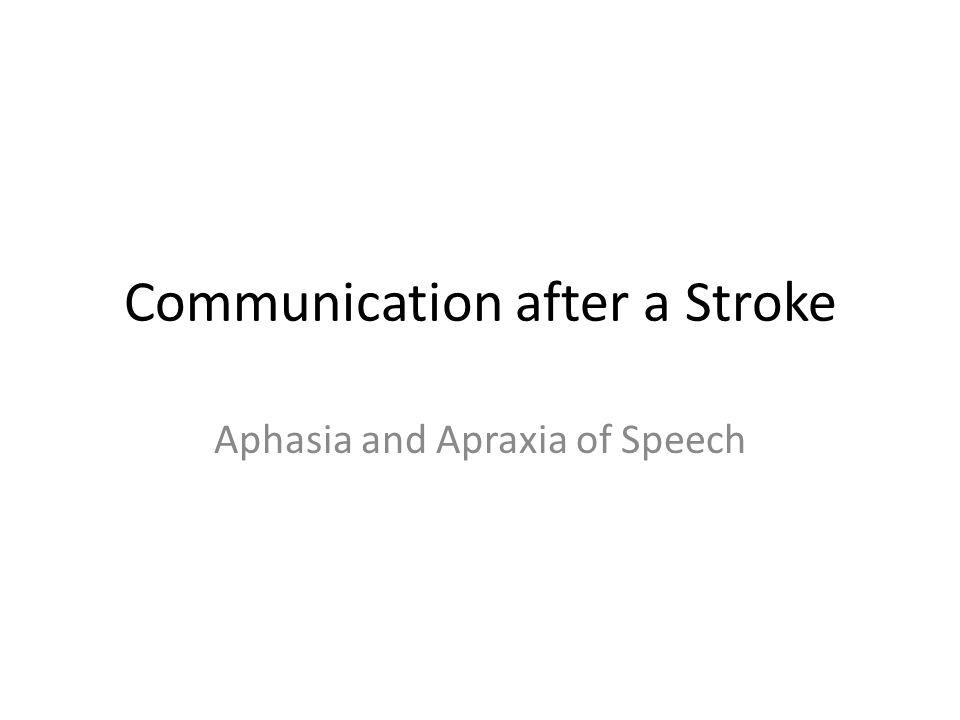 Communication after a Stroke