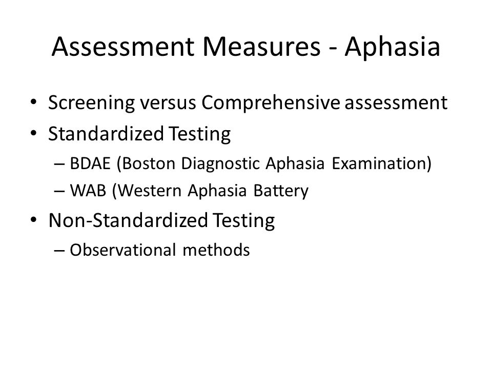 Assessment Measures - Aphasia