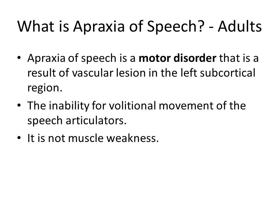 What is Apraxia of Speech - Adults